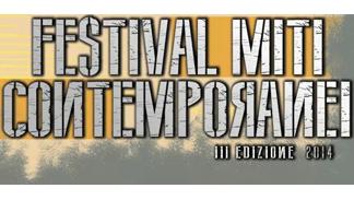Festival Miti Contemporanei 2014